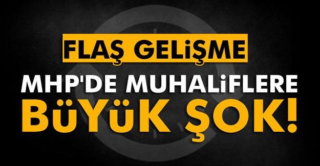 MHP'de Muhaliflere Büyük Şok!