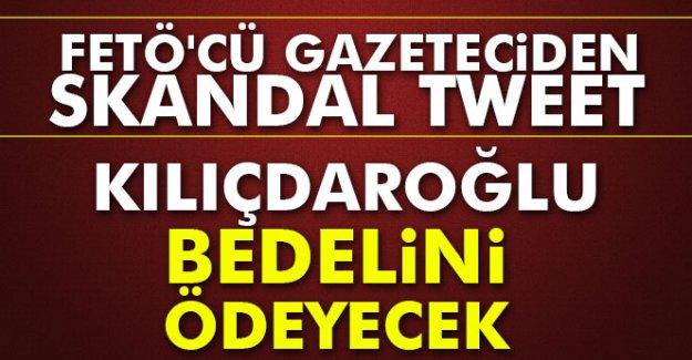 FETÖ'cü Gazeteciden Skandal Tweet!