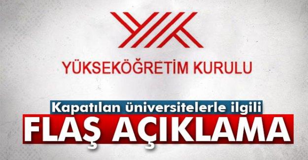 YÖK'ten kapatılan üniversiteler ile ilgili flaş açıklama