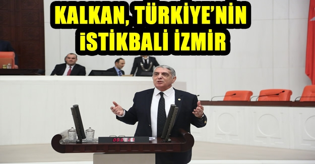 AK Partili Kalkan, ''İzmir'i dünya kenti yapacaksak bize destek olsunlar''