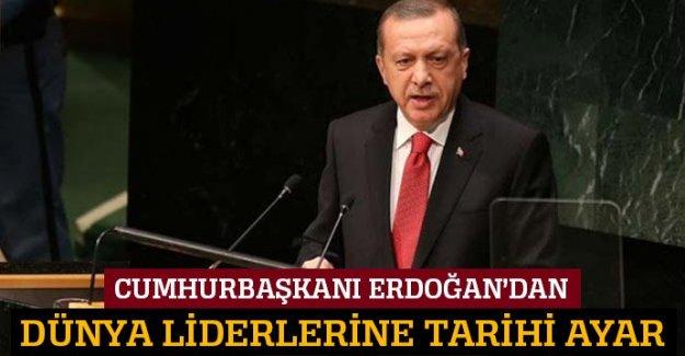 Cumhurbaşkanı Erdoğan'dan Dünya Liderlerine Tarihi Ayar