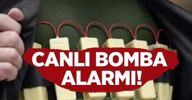 Emniyet harekete geçti! Canlı bomba alarmı!