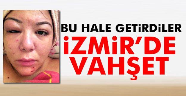 İzmir'de Vahşet!