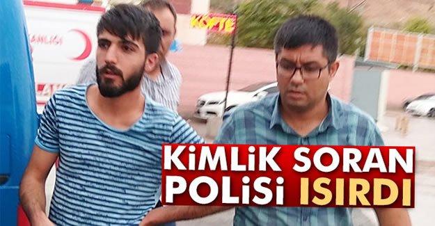 Kimlik Soran Polisi Isırdı