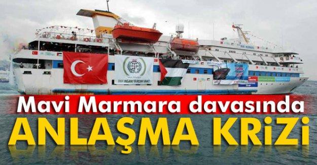 Mavi Marmara davasında anlaşması krizi