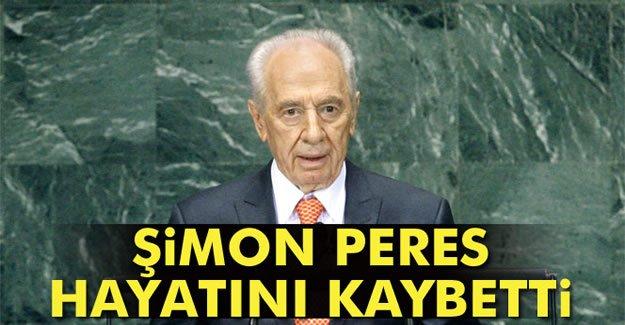 Şimon Peres hayatını kaybetti