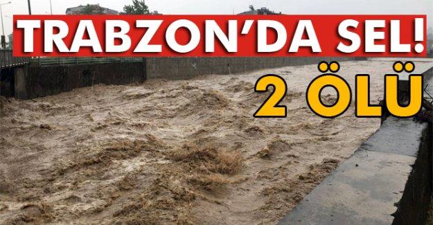 Trabzon'da Sel! 2 ölü