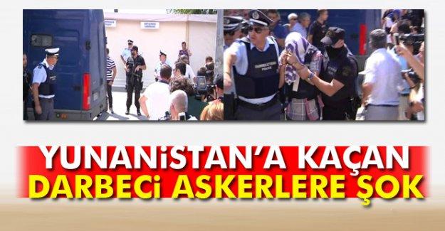 Yunanistan'a kaçan darbeci askerlere şok!