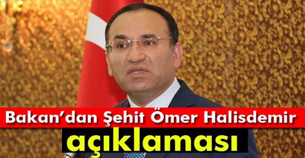 Bakan Bozdağ'dan Şehit Ömer Halisdemir açıklaması