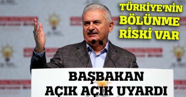 Başbakan uyardı: Türkiye'nin Bölünme Riski Var