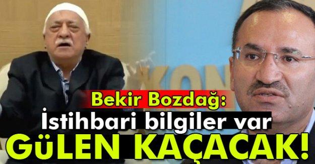 Bekir Bozdağ: Gülen Kaçacak!