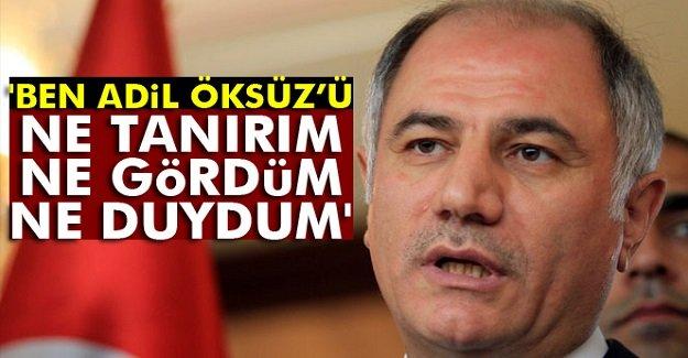 Eski Bakan Ala: 'Ben Adil Öksüz'ü ne tanırım...