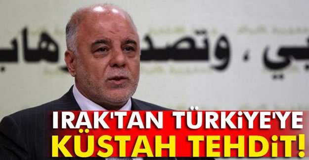 Irak Başbakanı'ndan Türkiye'ye küstah tehdit