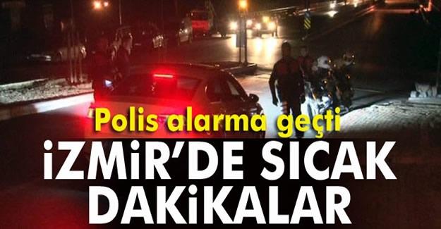 İzmir'de eller tetikte polisler terörist avında