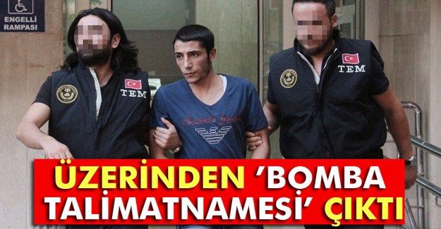 Üzerinden 'bomba talimatnamesi' çıktı