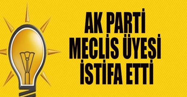 AK Parti meclis üyesi istifa etti