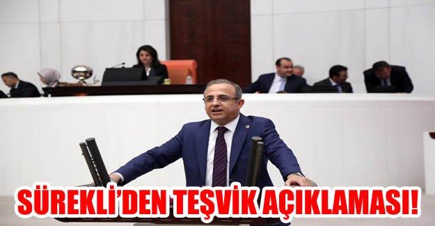 AK Partili Sürekli'den Teşvik Açıklaması