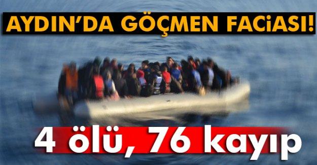 Aydın'da göçmen faciası: 4 ölü, 76 kayıp