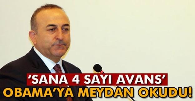 Bakan Çavuşoğlu'ndan Obama'ya avans