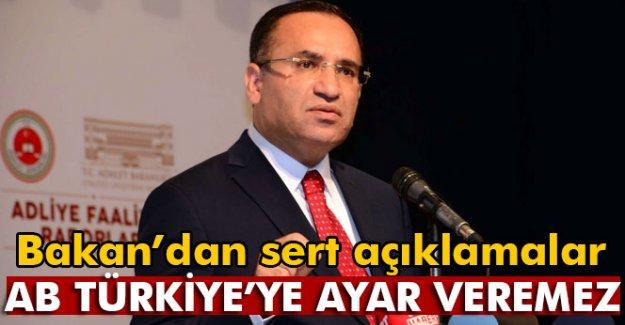 Bakan'dan Sert Açıklamalar: AB Türkiye'ye Ayar Veremez