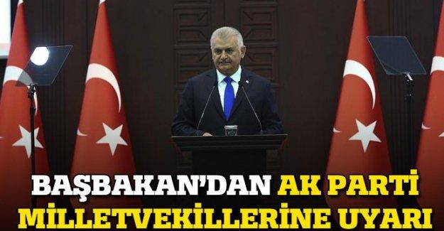 Başbakan'dan AK Parti milletvekillerine uyarı