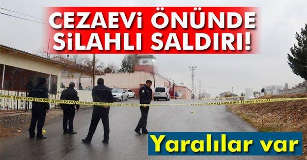 Cezaevi önünde silahlı saldırı: 3 yaralı
