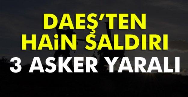 DAEŞ'ten hain saldırı: 3 asker yaralandı