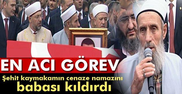 En Acı Görev! Kaymakam Safitürk'ün cenaze namazını babası kıldırdı