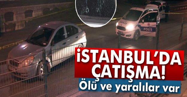 İstanbul'da Çatışma! Ölü ve Yaralılar var