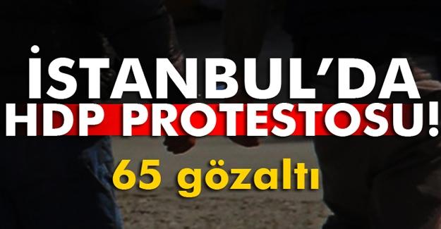 İstanbul'da HDP protestolarında 65 gözaltı