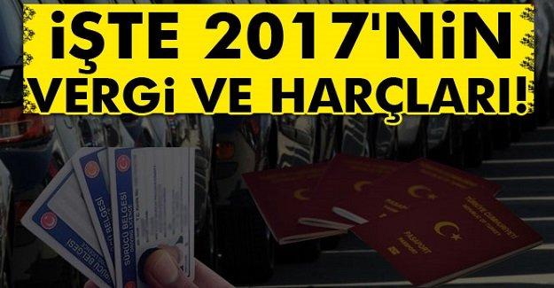 İşte 2017'nin vergi ve harçları