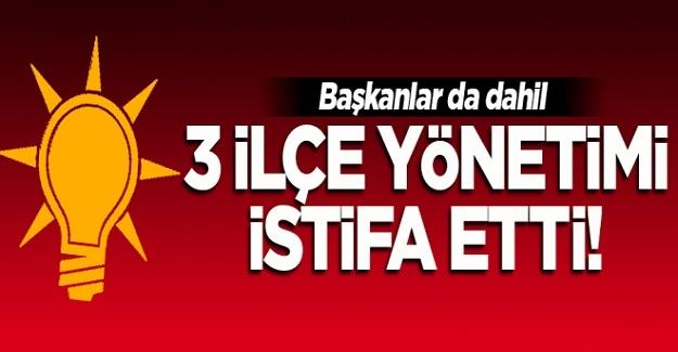 İzmir'de AK Parti'nin 3 ilçe yönetimi istifa etti