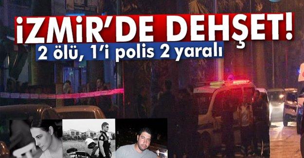 İzmir'de silahlı kavga: 2 ölü, 1'i polis 2 yaralı
