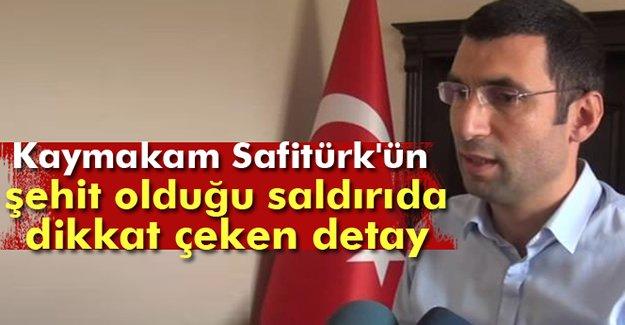 Kaymakam Safitürk'ün şehit olduğu saldırıda önemli gelişme