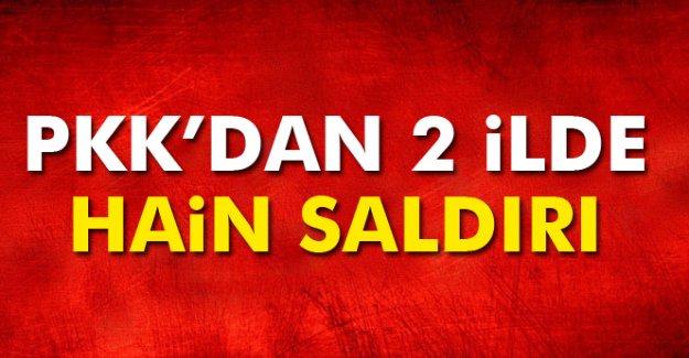 PKK'dan 2 ilde hain saldırı!