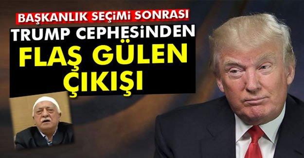 Trump Cephesinden Flaş Gülen Çıkışı!