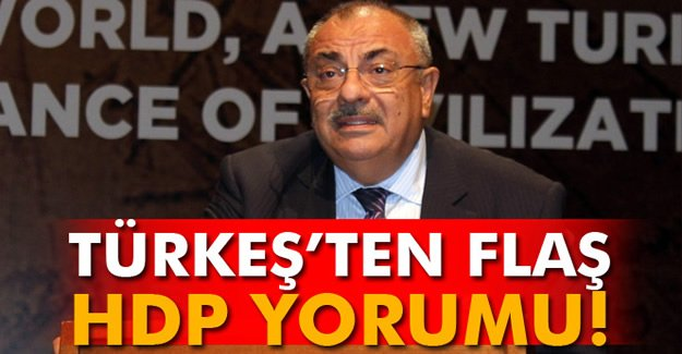 Türkeş'ten Flaş HDP Yorumu