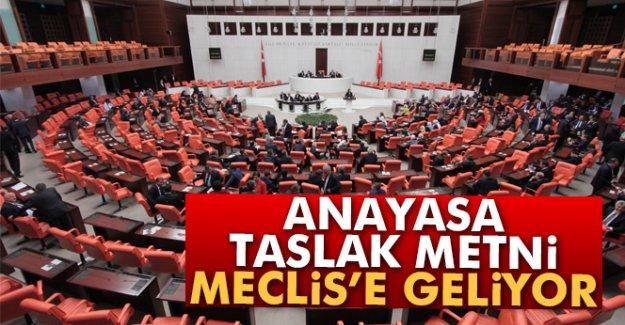 Anayasa taslak metni,  Meclis'e geliyor