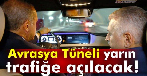 Avrasya Tüneli yarın trafiğe açılacak