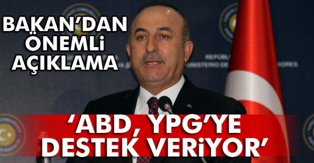 """Bakan'dan Önemli Açıklama: """"ABD, YPG'ye destek veriyor''"""