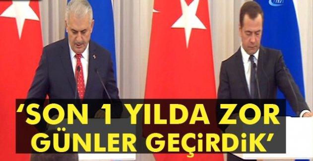 Başbakan Yıldırım: Ülkelerimiz arasında son 1 yılda zor günler geçirdik