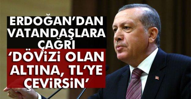 Cumhurbaşkanı Erdoğan'dan vatandaşa çağrı