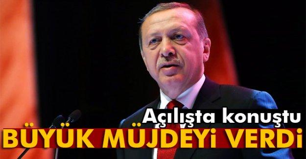 Cumhurbaşkanı Erdoğan, büyük müjdeyi verdi