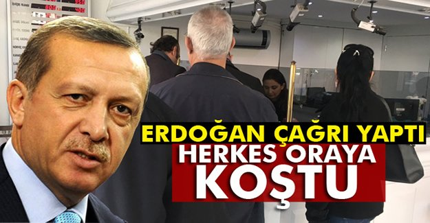 Erdoğan Çağrı Yaptı Herkes Oraya Koştu!