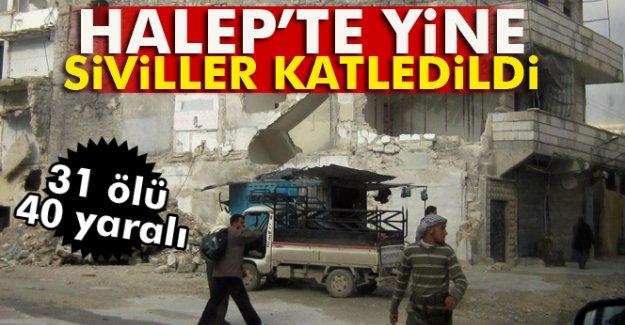 Halep'te yine siviller katledildi