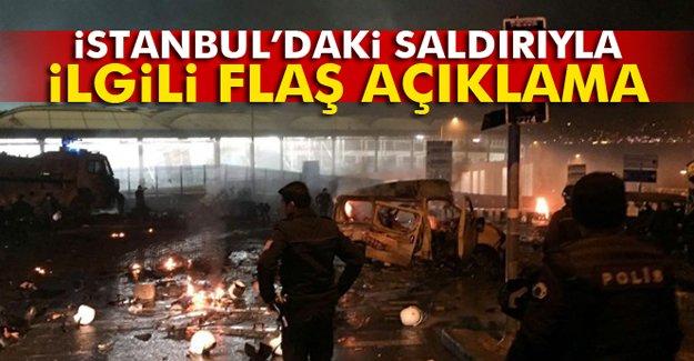İstanbul'daki saldırıyla ilgili sıcak açıklama