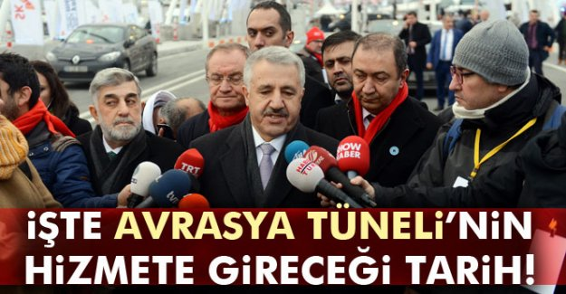 İşte Avrasya Tüneli'nin hizmete gireceği tarih!