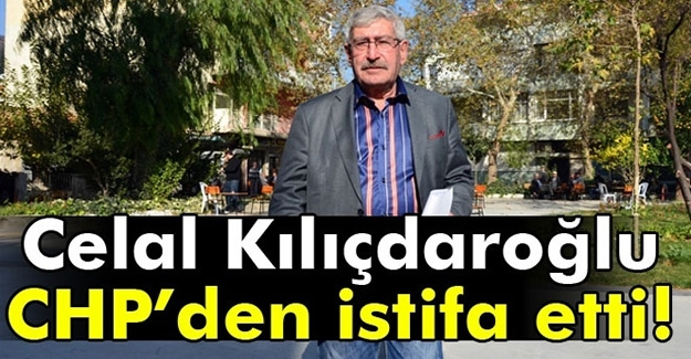 Kılıçdaroğlu CHP'den istifa etti