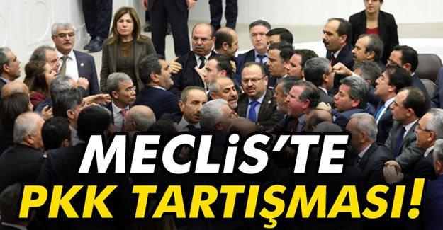 Meclis'te PKK tartışması