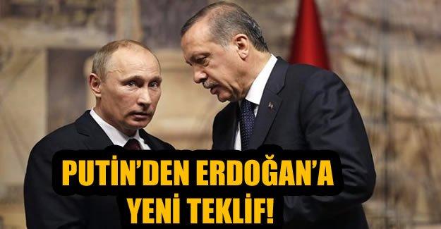Putin'den Erdoğan'a yeni teklif!